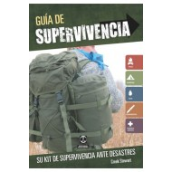 GUIA DE SUPERVIVENCIA. Su kit de supervivencia ante desastres