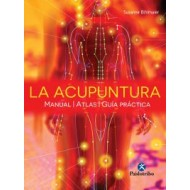 LA ACUPUNTURA. MANUAL. ATLAS. GUIA PRACTICA